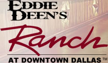 eddie deens ranch near the dallas convention center